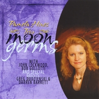 The Pamela Hines Trio | Moon Germs