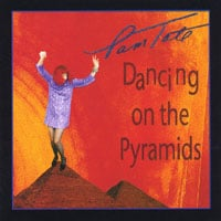 Pam Tate | Dancing on the Pyramids
