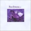 Pan String: Pan String