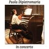 Paola Dipietromaria: In Concert