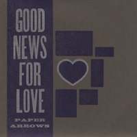 Paper Arrows | Good News for Love