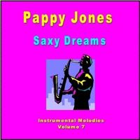 Pappy Jones: Saxy Dreams