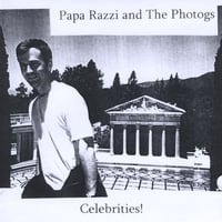 Papa Razzi and the Photogs | Celebrities!