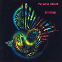 PARADISE STREET: Catharsis