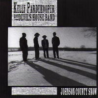 Kelly Pardekooper & the Devil's House Band | Johnson County Snow