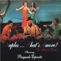 Pasquale Esposito | Naples ... That's Amore!