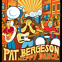 Pat Bergeson | Hippy Dance