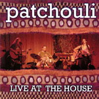 Patchouli | Live at the House