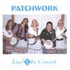 Patchwork: Patchwork--live in Concert!