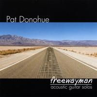 Pat Donohue: Freewayman