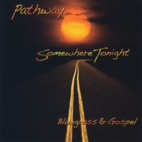 Pathway: Somewhere Tonight