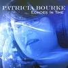 PATRICIA BOURKE: Echoes in Time