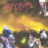 Patrick Dodd and Small Revolutions: War Crimes (feat. Michael Zimmerman)