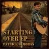 Patrick G. Moran: Starting Over EP