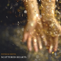 Patrick Smith | Scattered Hearts