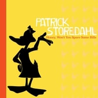 Patrick Storedahl | Honey, Won't You Spare Some Bills
