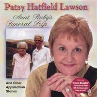 Patsy Hatfield Lawson | Aunt Ruby's Funeral Trip