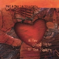 Pat & Tex LaMountain | A Few Good Hits to the Heart