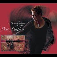 Patti Shaffner: A Dervish Heart