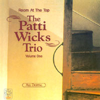 The Patti Wicks Trio: Room at the Top