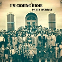 Patty Murray | I'm Coming Home