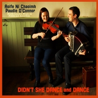 Paudie O'Connor & Aoife Ní Chaoimh | Didn't She Dance and Dance