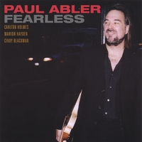 Paul Abler | Fearless featuring Cindy Blackman