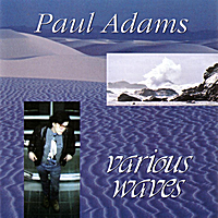Paul Adams | Various Waves