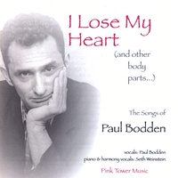 Paul Bodden | I Lose My Heart (And Other Body Parts...)