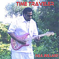 Paul Bullard: Paul Bullard Time Traveler