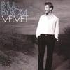 Paul Byrom: Velvet