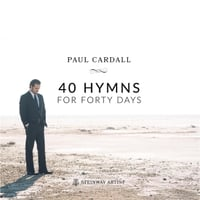 Paul Cardall | 40 Hymns for Forty Days