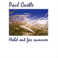 Paul Castle | Hold Out For Summer