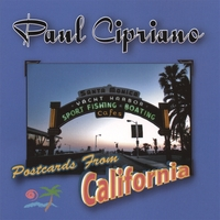 Paul Cipriano | Postcards From California