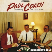 Paul Coady | Our Father's Sons (feat. The Edsel Bros.)