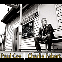 Paul Cox & Charlie Fabert | That's What We Were Born For