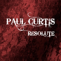 Paul Curtis: Resolute