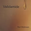 PAUL DICKINSON: Validamide