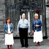 Paul James Sound | What's His Name? Jesus!