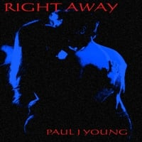 Paul J Young | Right Away