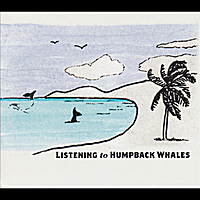 Paul Knapp Jr. | Listening to Humpback Whales