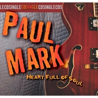 Paul Mark | Heart Full of Soul