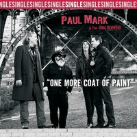 Paul Mark & the Van Dorens | One More Coat of Paint