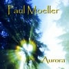 Paul Moeller: Aurora
