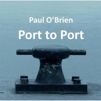 Paul O'Brien | Port to Port
