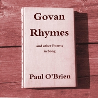 Paul O'Brien | Govan Rhymes (And Other Poems in Song)