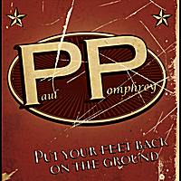 Paul Pomphrey | Put Your Feet Back On the Ground | CD Baby