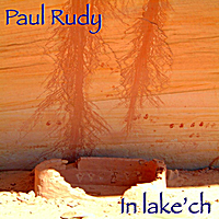Paul Rudy | In Lake'ch