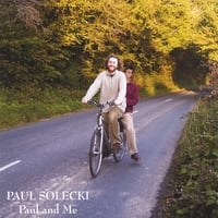 Paul Solecki | Paul and Me