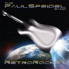 The Paul Speidel Band: RetroRocket